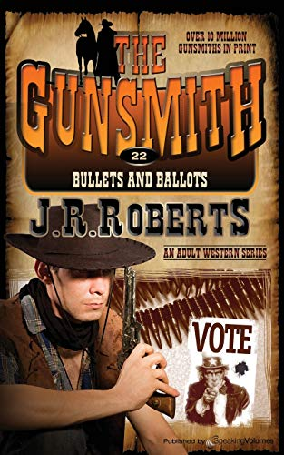 9781612326252: Bullets and Ballots (The Gunsmith) (Volume 22)