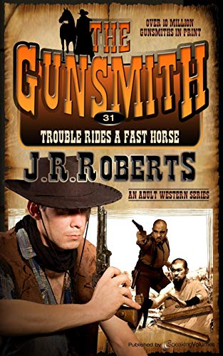 9781612326344: Trouble Rides a Fast Horse (The Gunsmith) (Volume 31)