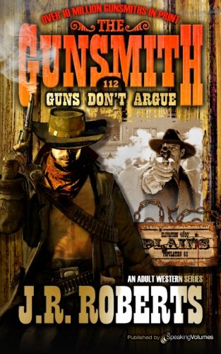 9781612327150: Guns Don't Argue (The Gunsmith)