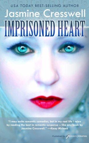 Imprisoned Heart: Jasmine Cresswell
