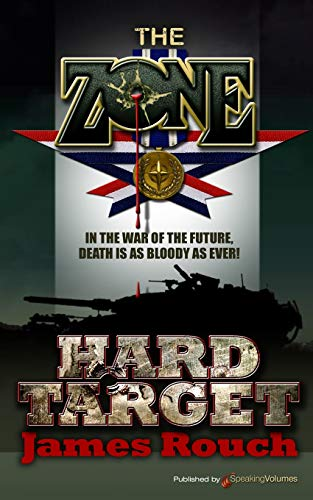Hard Target: The Zone: Rouch, James