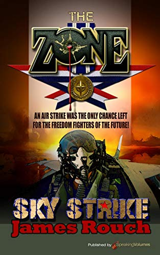 Sky Strike (Paperback): James Rouch