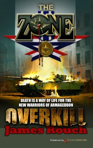 Overkill: 5 (The Zone): James Rouch