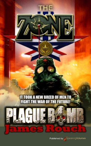 Plague Bomb (Paperback): James Rouch
