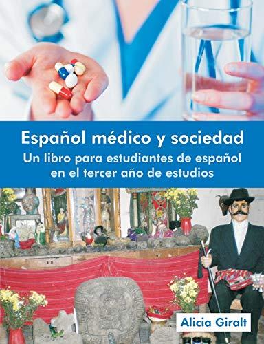 9781612331133: Espanol Medico y Sociedad: Un Libro Para Estudiantes de Espanol En El Tercer Ano de Estudios