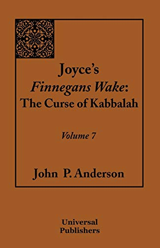 9781612331898: Joyce's Finnegans Wake: The Curse of Kabbalah Volume 7