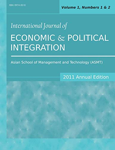International Journal of Economic and Political Integration 2011 Annual Edition Vol.1, Nos.1 2