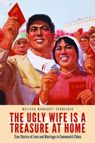 9781612346946: The Ugly Wife Is a Treasure at Home: True Stories of Love and Marriage in Communist China
