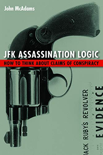 9781612347059: JFK Assassination Logic: How to Think about Claims of Conspiracy