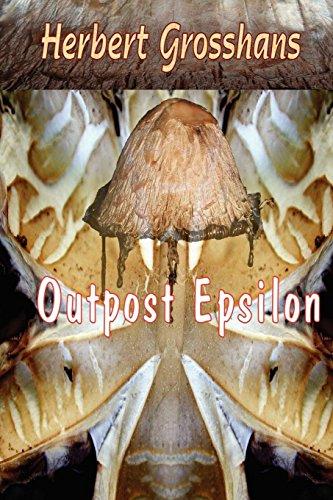 Outpost Epsilon: Herbert Grosshans