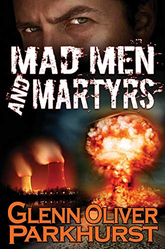9781612355016: Mad Men and Martyrs