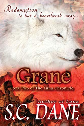 9781612357003: Grane, The Luna Chronicle, Book 2