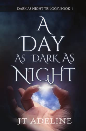 Dark As Day As Night: J. T. Adeline