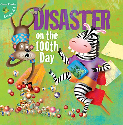 Disaster on the 100th Day (Little Birdie Readers): Robertson, Jean