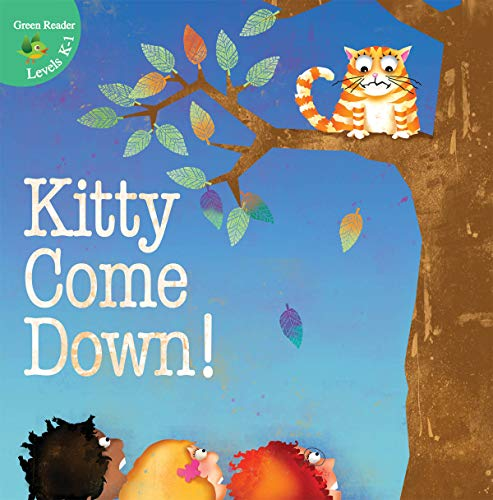 9781612360126: Kitty Come Down! (Little Birdie Readers)
