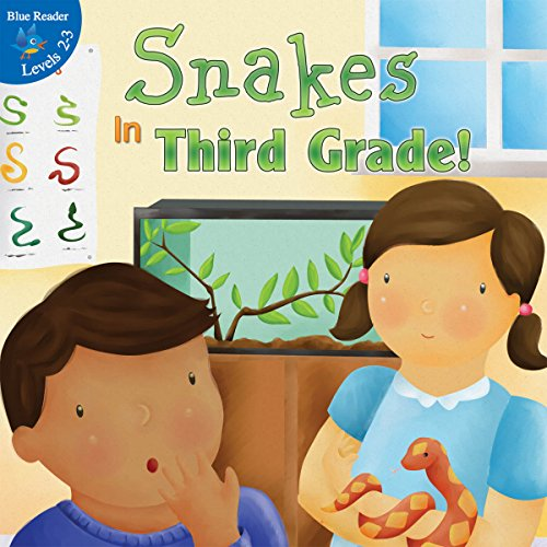 9781612360324: Snakes in Third Grade! (Little Birdie Books, 2-3 Blue)