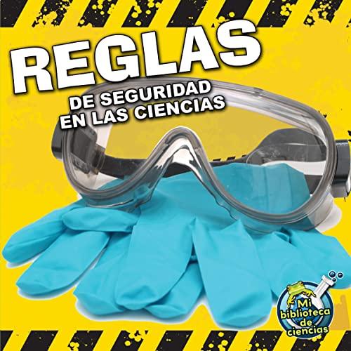9781612369075: Reglas de seguridad en la ciencias (Mi Biblioteca de Ciencias K-1 (My Science Library K-1))