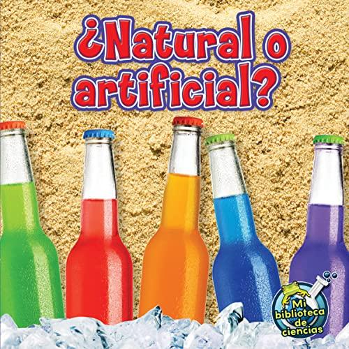 9781612369310: Natural o artificial? (Mi Biblioteca de ciencias)