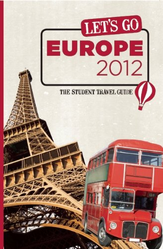 Let's Go Europe 2012: The Student Travel Guide: Inc. Harvard Student Agencies