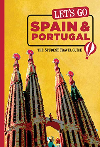 Let's Go Spain & Portugal: The Student Travel Guide: Harvard Student Agencies, Inc.