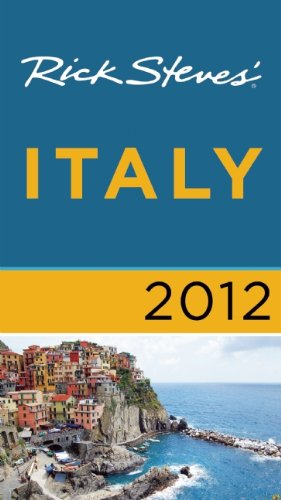 9781612380001: Rick Steves' Italy 2012