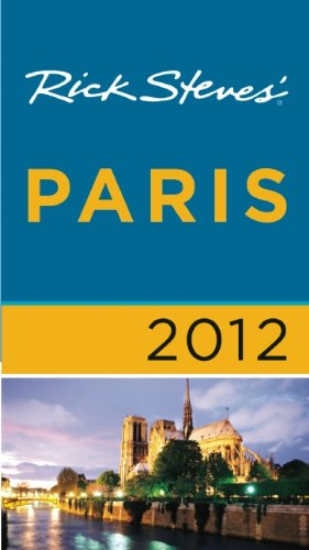 9781612380063: Rick Steves' Paris 2012