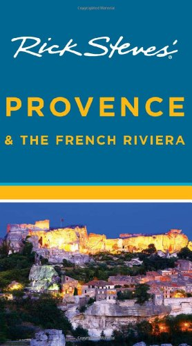 9781612380087: Rick Steves' Provence & the French Riviera 2012