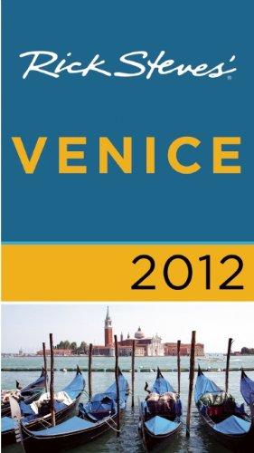 Rick Steves' Venice 2012 (1612380174) by Steves, Rick; Openshaw, Gene