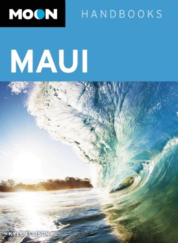 9781612381107: Moon Maui: Including Molokai & Lanai (Moon Handbooks)