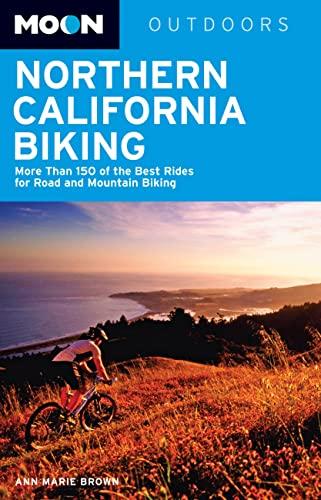 Moon Northern California Biking Format: Paperback