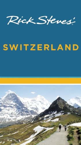 Rick Steves' Switzerland (161238191X) by Rick Steves