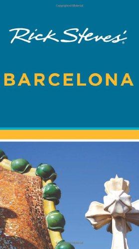 Rick Steves' Barcelona (1612381952) by Rick Steves