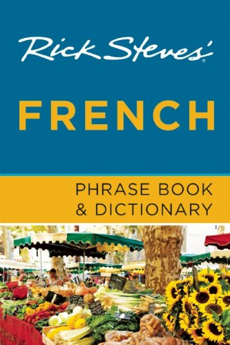 Rick Steves' French Phrase Book & Dictionary (1612382029) by Rick Steves