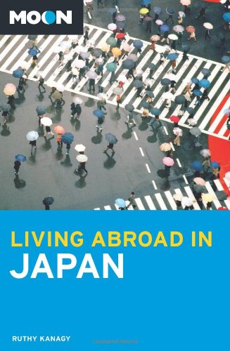 9781612382975: Moon Living Abroad in Japan