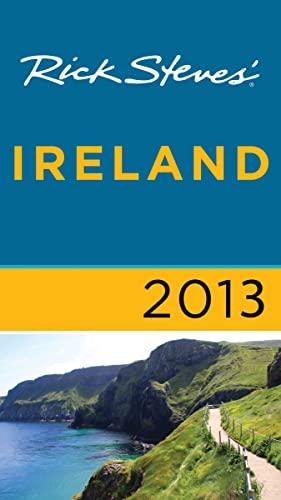 9781612383859: Rick Steves' Ireland 2013