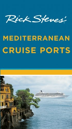 9781612385068: Rick Steves' Mediterranean Cruise Ports