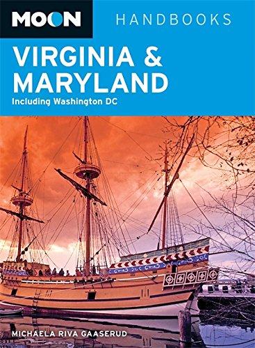 9781612385174: Moon Handbooks Virginia & Maryland: Including Washington DC