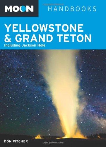 9781612385297: Moon Yellowstone & Grand Teton: Including Jackson Hole (Moon Handbooks)