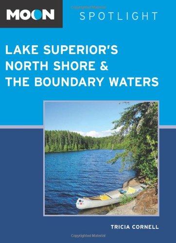 9781612385785: Moon Spotlight Lake Superior's North Shore & the Boundary Waters
