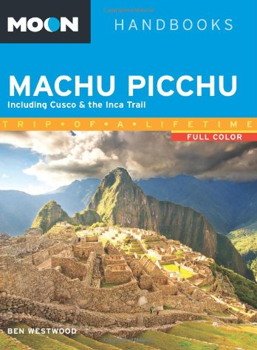 Moon Machu Picchu 2nd Edition