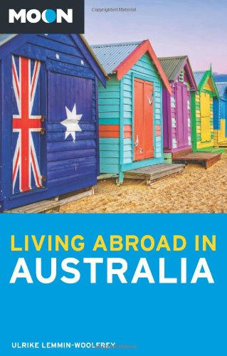 9781612386768: Moon Living Abroad in Australia