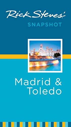 9781612386959: Rick Steves' Snapshot Madrid & Toledo