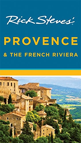 9781612387642: Rick Steves' Provence & the French Riviera