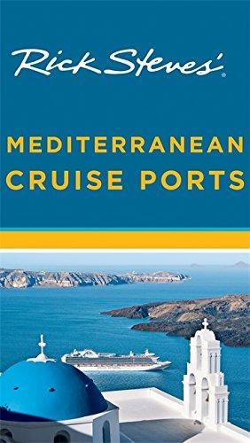 9781612387680: Rick Steves' Mediterranean Cruise Ports