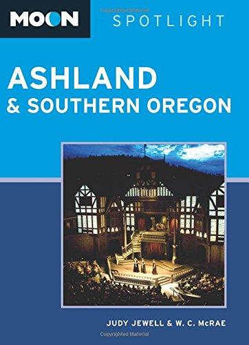 9781612387918: Moon Spotlight Ashland & Southern Oregon