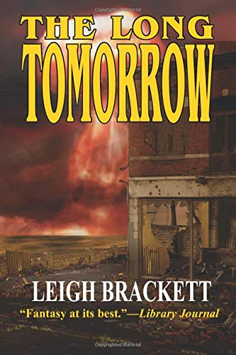 9781612420134: The Long Tomorrow