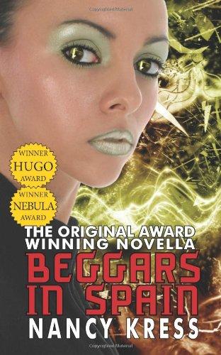 9781612420578: Beggars in Spain: The Original Hugo & Nebula Winning Novella