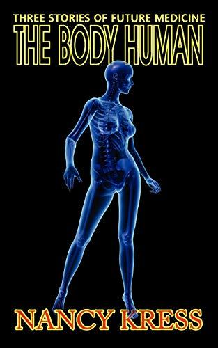 9781612420653: The Body Human: Three Stories of Future Medicine