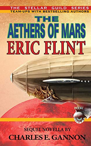 The Aethers of Mars: Flint, Eric, Gannon,