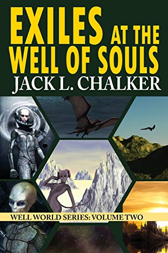 9781612421889: Exiles at the Well of Souls (Well World Saga: Volume 2)